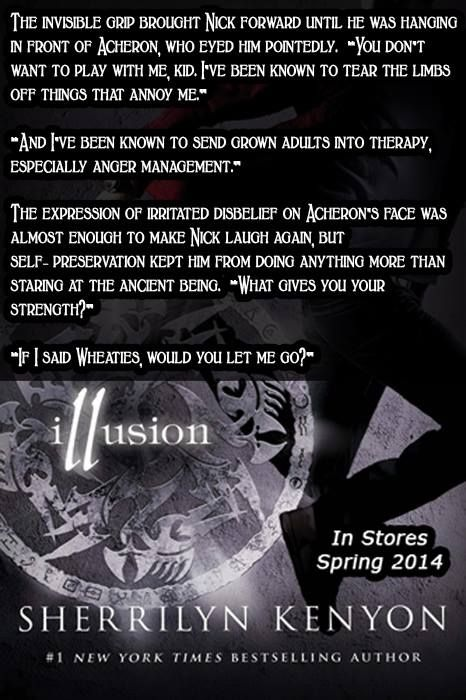Quote From Upcoming Book Illusion From Chronicles Of Nick By Sherrilyn Kenyon