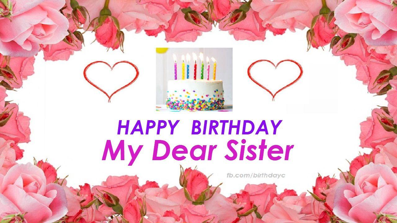 Happy Birthday My Dear Sister Happy Birthday Dear Sister Happy Birthday Friendship Happy Birthday Fun Ideas for happy birthday my dear sister