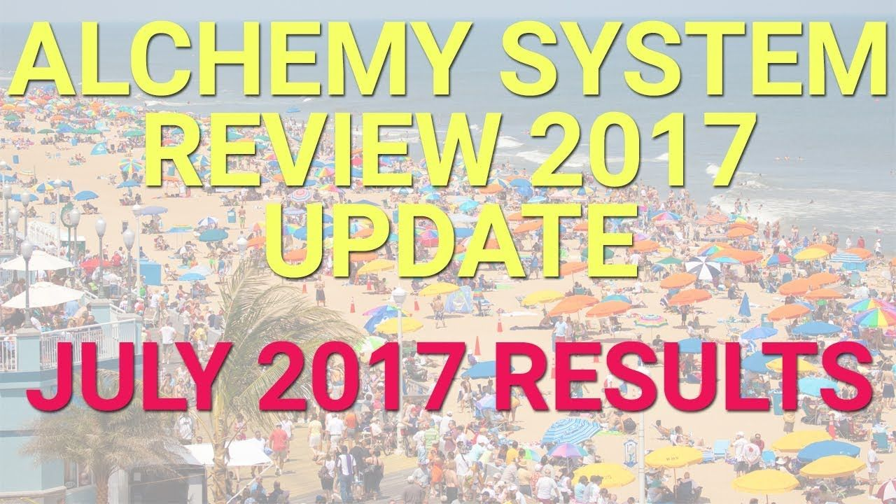 The Alchemy System Review 2017 Update & Testimonial July