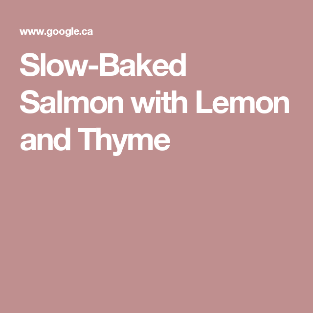 Photo of Slow-Baked Salmon with Lemon and Thyme