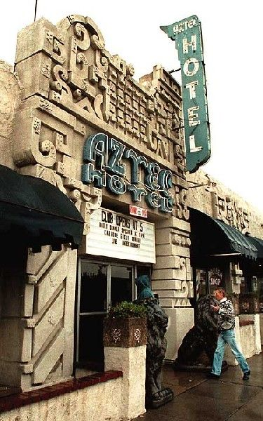 On Route 66 The Aztec Hotel Monrovia California One Of Most