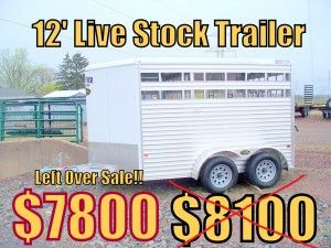 NEW - 12 Ft. Live Stock Trailer - $7800 - 1 IN STOCK!!