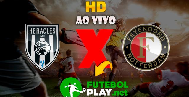 Assistir Heracles Almelo x Feyenoord ao vivo Online 25/01