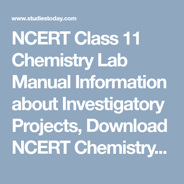NCERT Class 11 Chemistry Lab Manual Information about