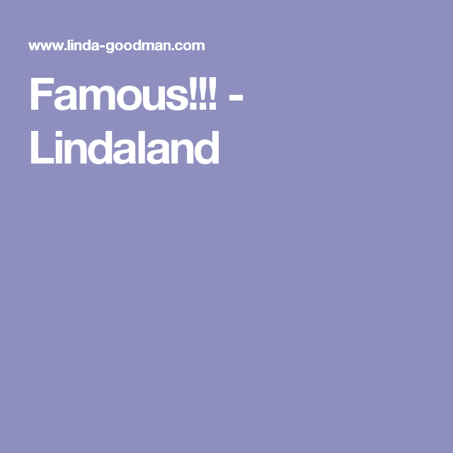 Famous!!! - Lindaland | Astrology | Astrology