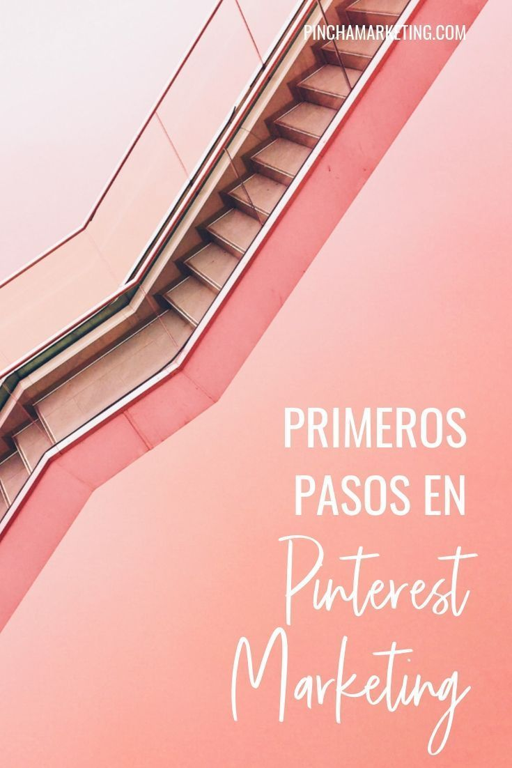 Primeros pasos en Pinterest Marketing