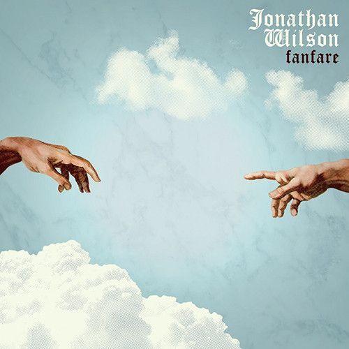 Jonathan Wilson Fanfare Vinyl 2lp Download