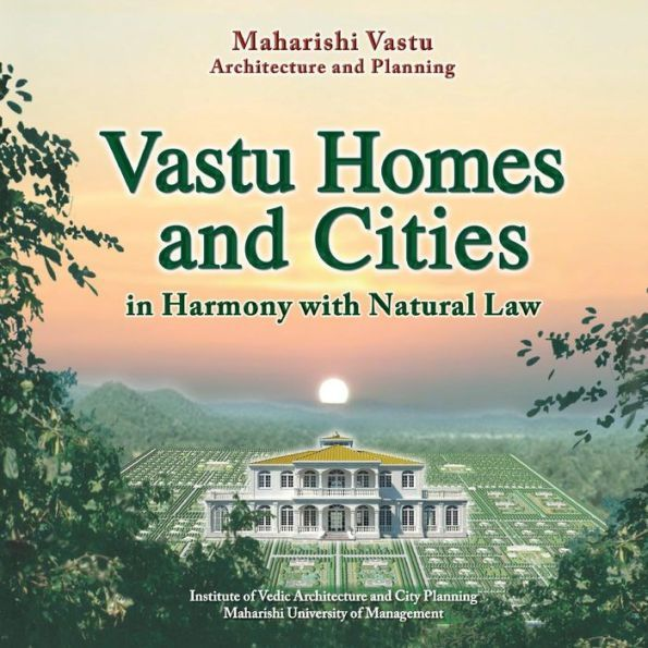 Vastu Homes And Cities Vedic Architecture In Harmony With Natural Law Paperback Architecture City Architecture Organic Building