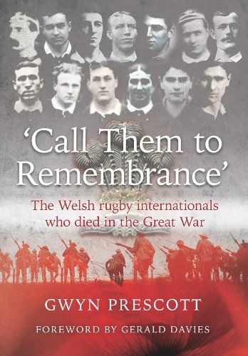 'Call them to remembrance': The Welsh rugby internationals who died in the Great War by Gwyn Prescott http://www.amazon.com/dp/1902719379/ref=cm_sw_r_pi_dp_jOUqub1ZPY8GY
