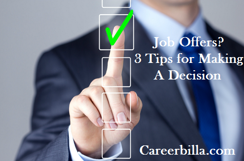 Choosing Between Job_Offers? 3 Tips for Making a