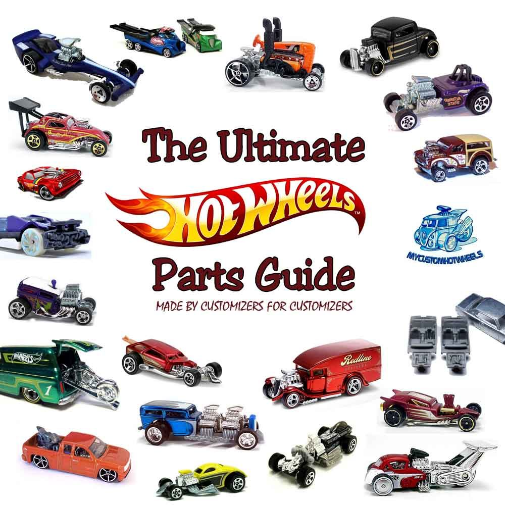 Hot Wheels Parts Guide Hot Wheels Hot Wheels Toys Hot Wheels