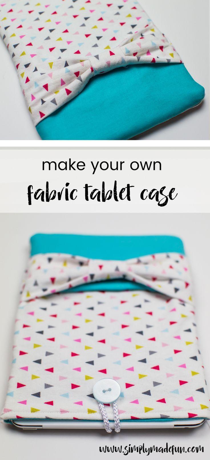 DIY Fabric Tablet Case Tablet cases diy, Diy phone case