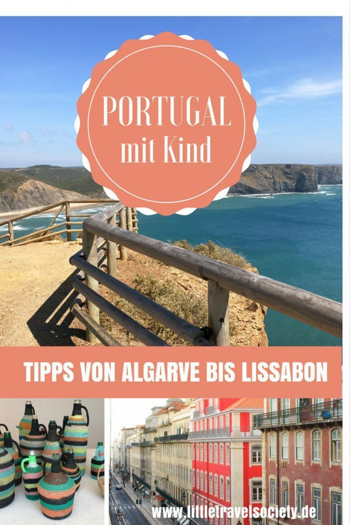 Portugal mit Kindern - wir verraten Euch Insidertipps! #bestplacesinportugal