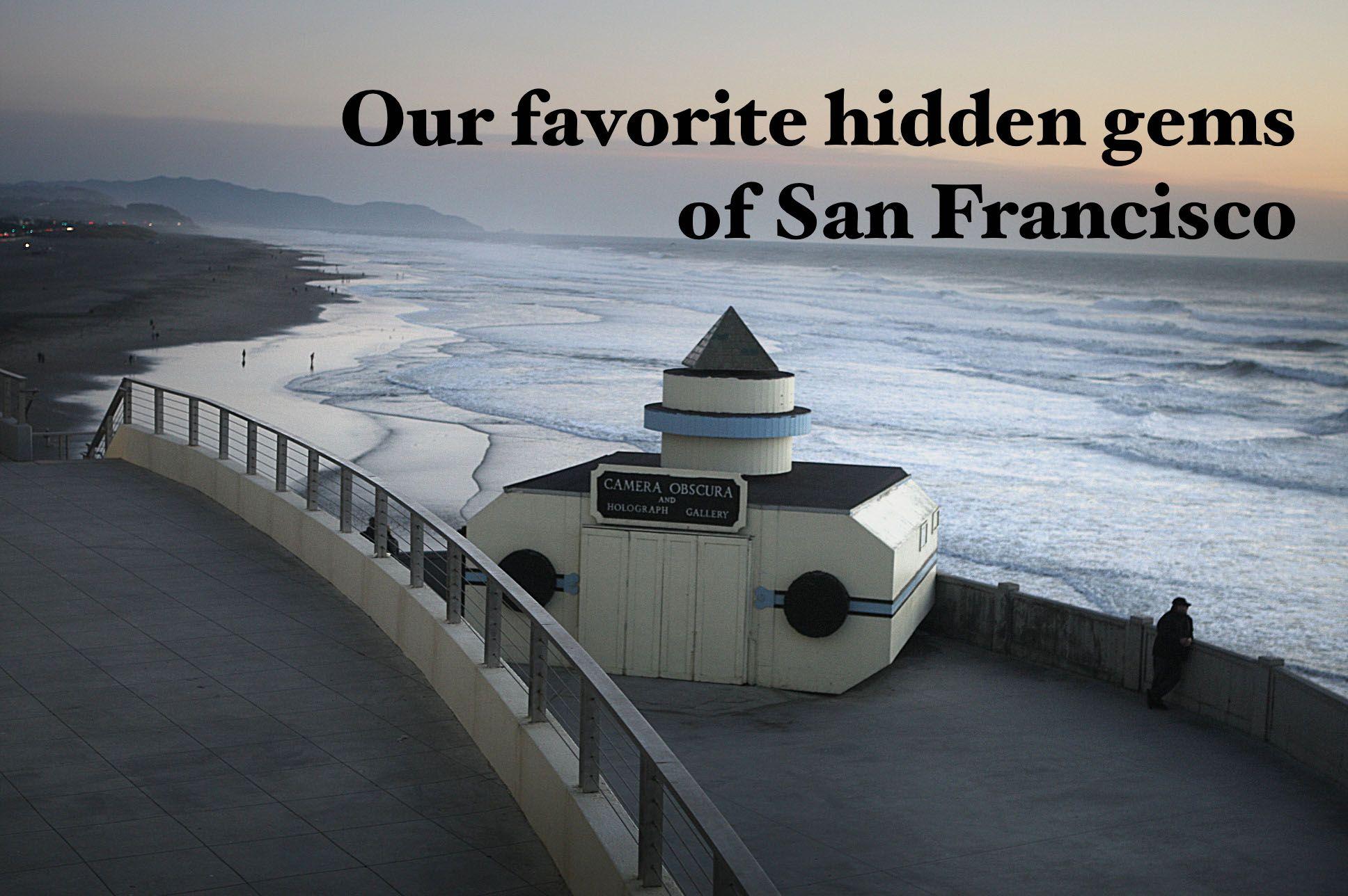 The Best Hidden Gems And Secret Spots In San Francisco Secret Places Francisco San Francisco Bay Area