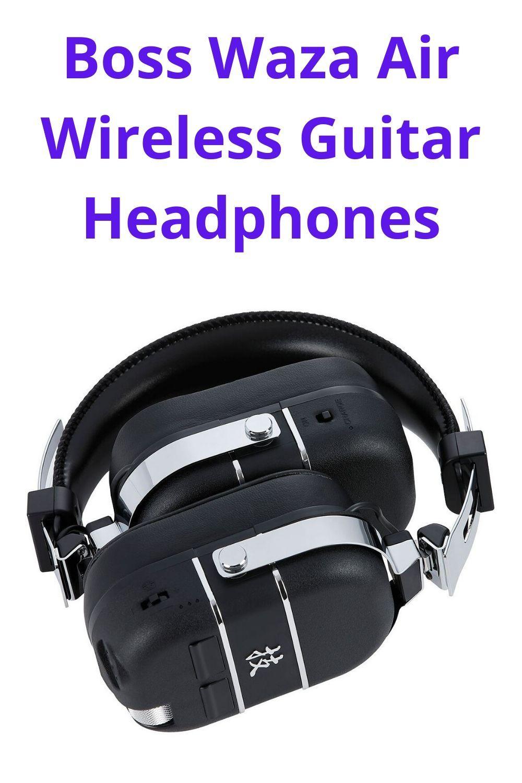 Boss Waza Air Wireless Guitar Headphones Headphones Good Quality Headphones Acoustic Guitar Amp