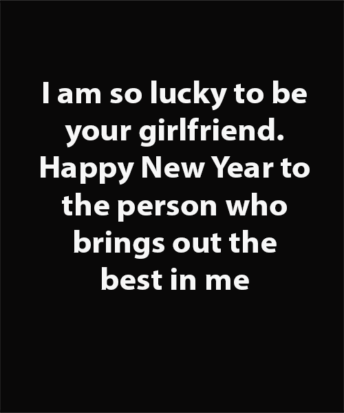 Emotional New Year Messages New Year Message For Boyfriend New Year Message Happy New Year Quotes