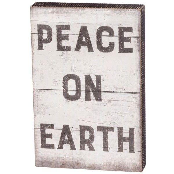 Primitives By Kathy Peace On Earth Box Sign ($25) ❤ liked on ...