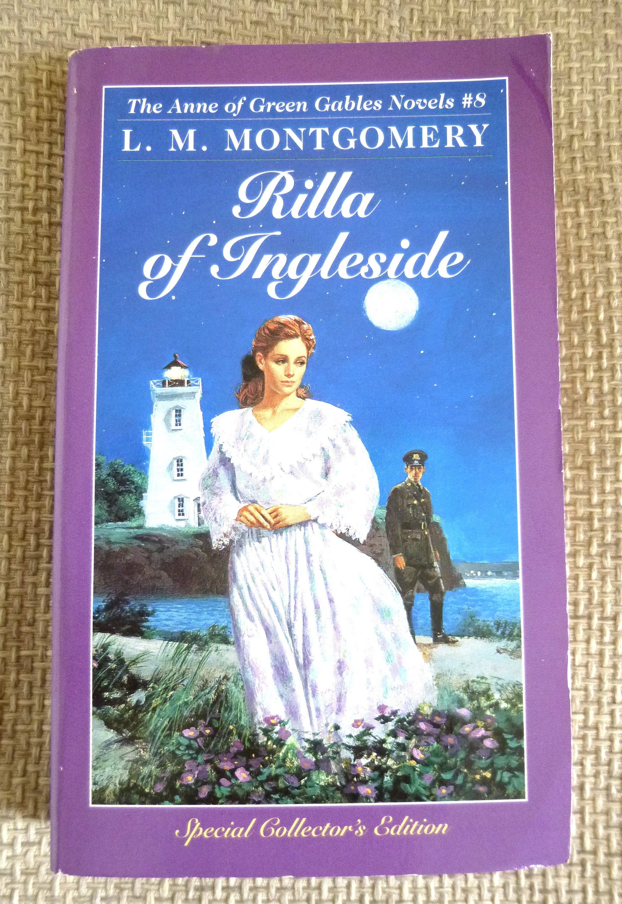 Rilla Of Ingleside By L M Montgomery Anne Of Green Gables Series