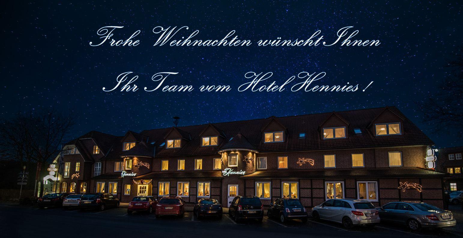 Frohe Weihnachten und einen guten Rutsch ins neue Jahr - wünsch Ihnen die Familie Hennies und unser Team!