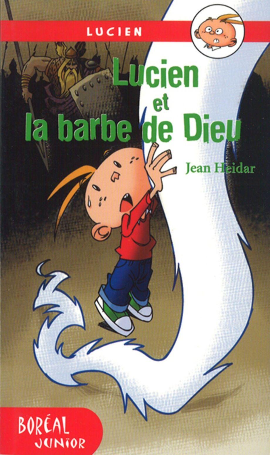 Lucien Et La Barbe De Dieu Comic Book Cover Comic Books Books