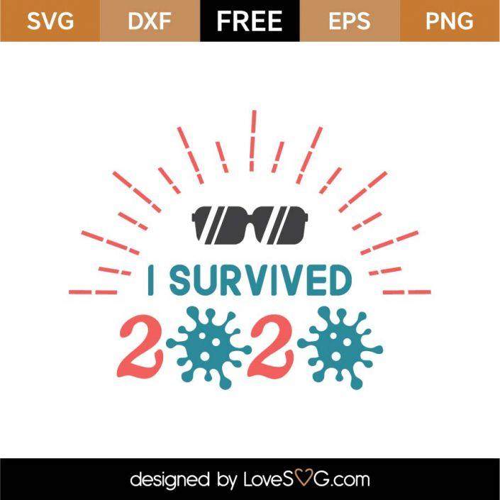 Free I Survived 2020 SVG Cut File | Lovesvg.com