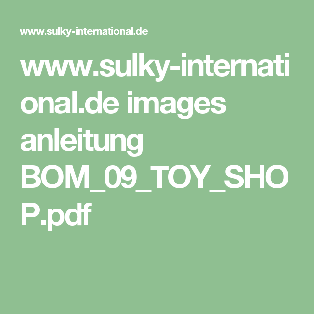 www.sulky-international.de images anleitung BOM_09_TOY_SHOP.pdf