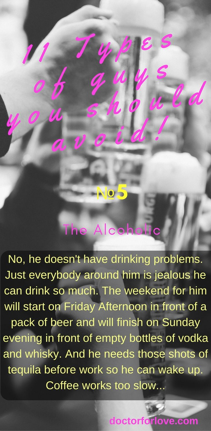 Avoid dating alcoholics