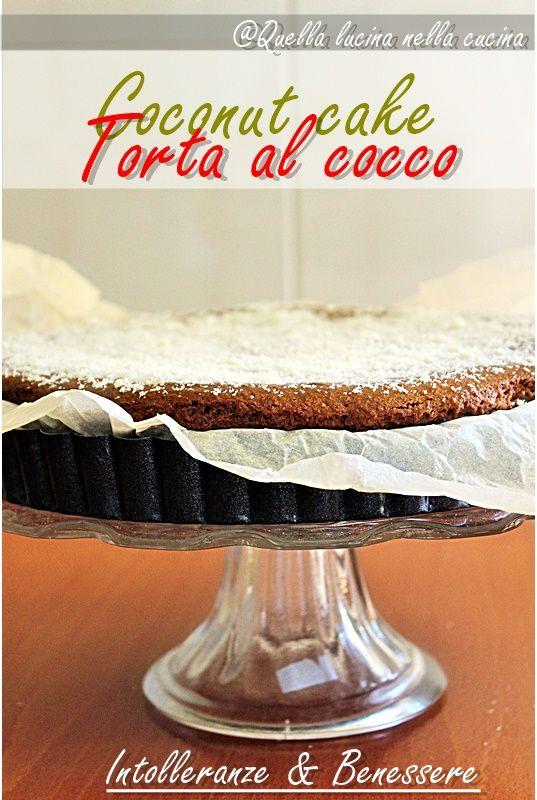 Torta al cocco coconut cake tutte le mie ricette all for Cucinare vegano