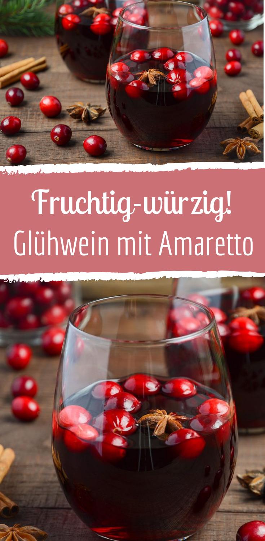 Ein fruchtig-würziger Glühwein mit Amaretto. #cocktaildrinks
