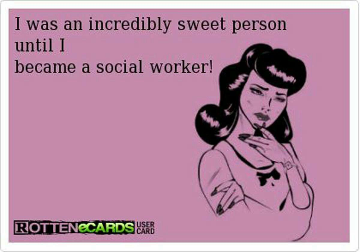 Pin By Social Work Community Social On Social Work Social Work Quotes Social Work Humor Work Humor