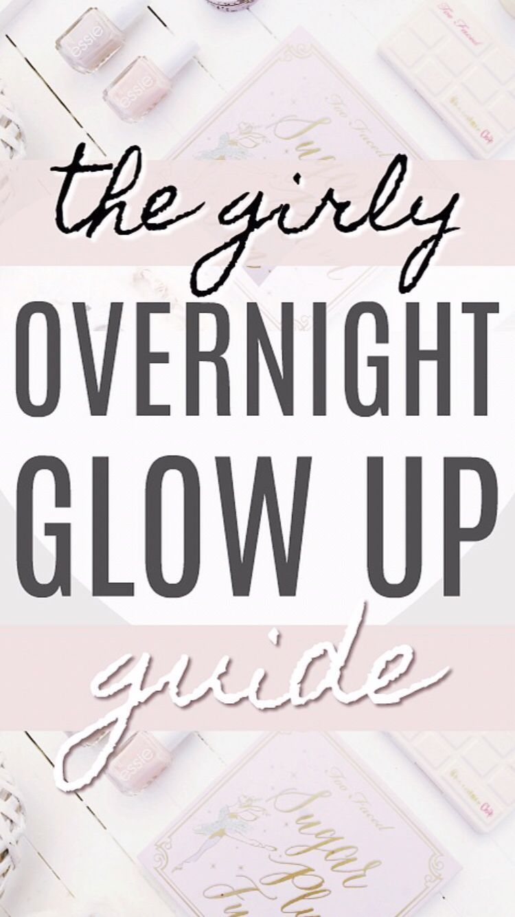 Girly overnight glow up beauty tips you havent heard yet