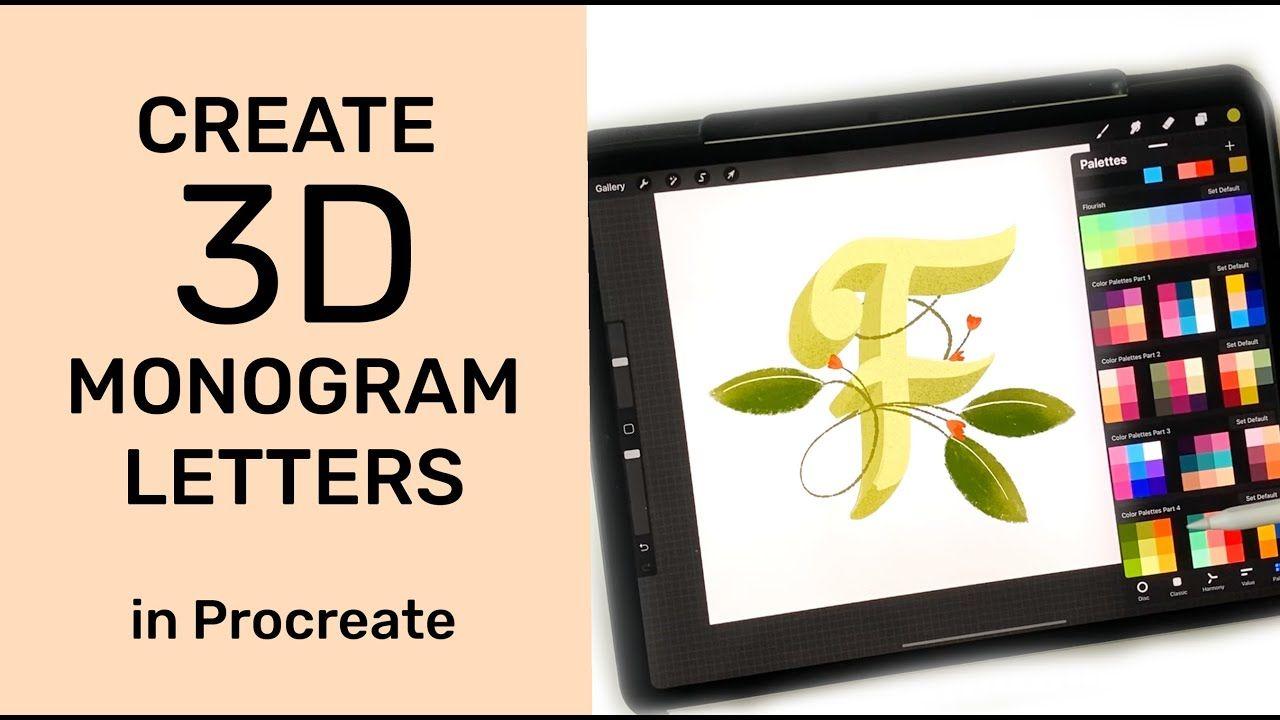 Create A 3d Monogram Letter In Procreate Lettering Lettering Blog Monogram Letters