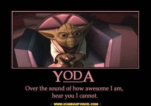 Yoda Awesomeness!!!!