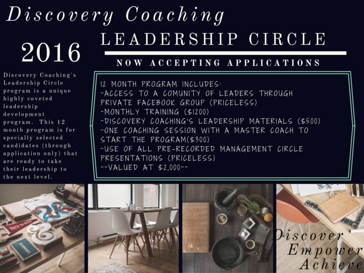 Join Discovery Coaching's Leadership Circle! Black Friday special, 12 month program for only $197 (Value $2,000)!!