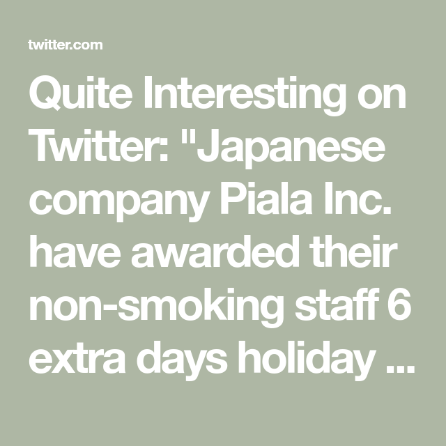 Quite Interesting On Twitter Japanese Company Piala Inc Have Awarded Their Non Sm Ng Staff 6 Extra Days Holiday To Make Up For The Time They Spend In