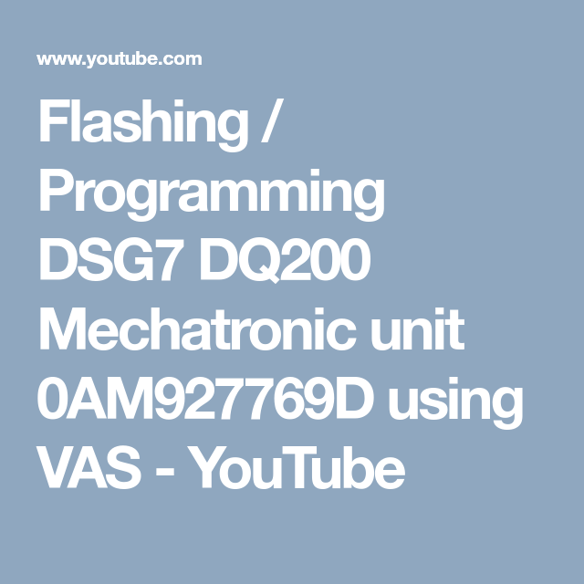 Flashing / Programming DSG7 DQ200 Mechatronic unit