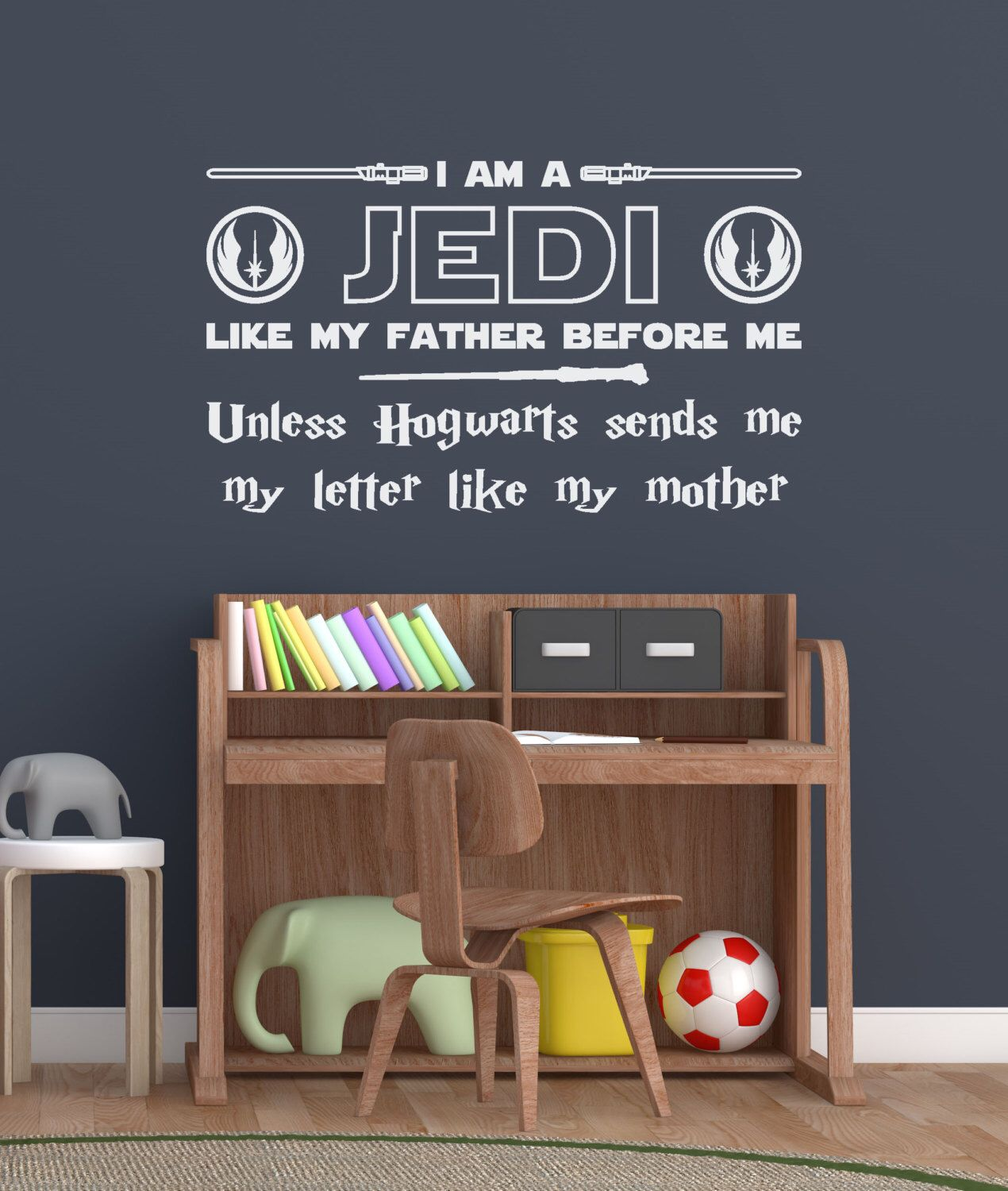 Star Wars Jedi Harry Potter Wall Decal Sticker I Am A Jedi Unless Hogwarts  Sends Me