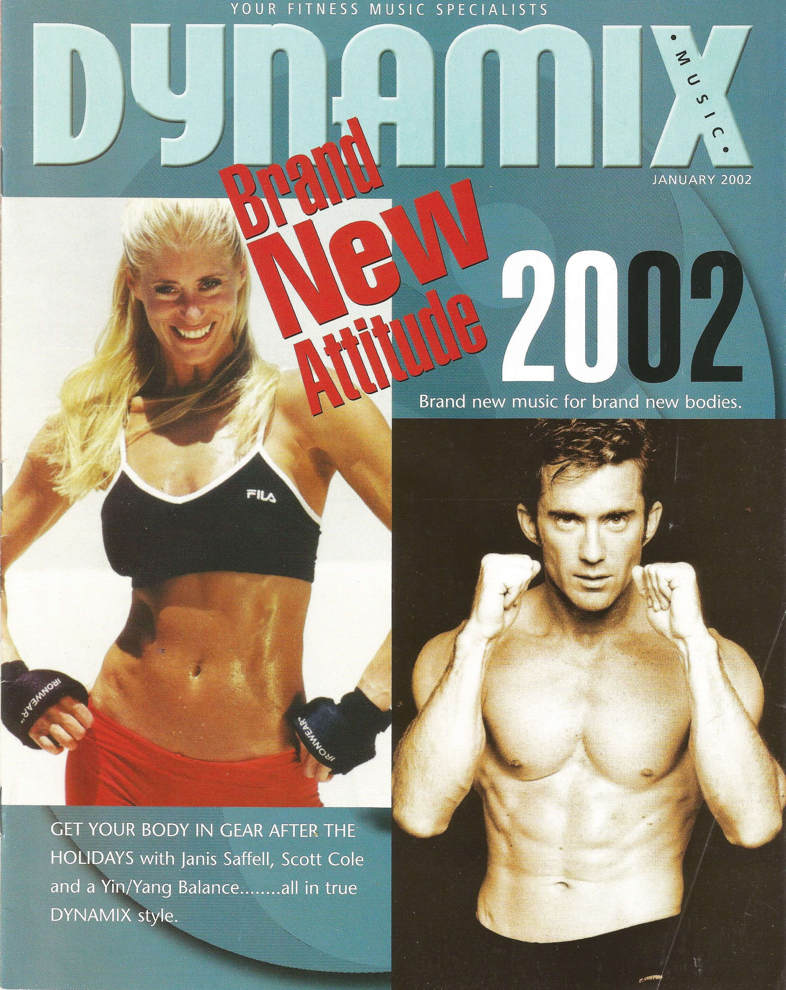 Fitness Celebrity Scott Cole And Janis Saffell On The Cover Of Dynamix Music Www Scottcole Com Www Janissaffell Com Workout Music New Music Magazine Cover