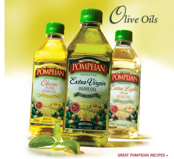 Good olive oils come from Italy or Spain, just like Pompeian