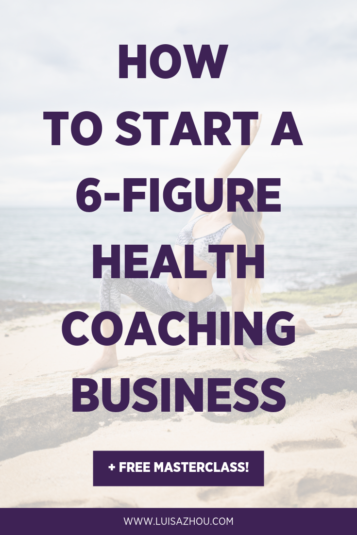 How to Build a Wildly Successful Health Coaching Business in 2020