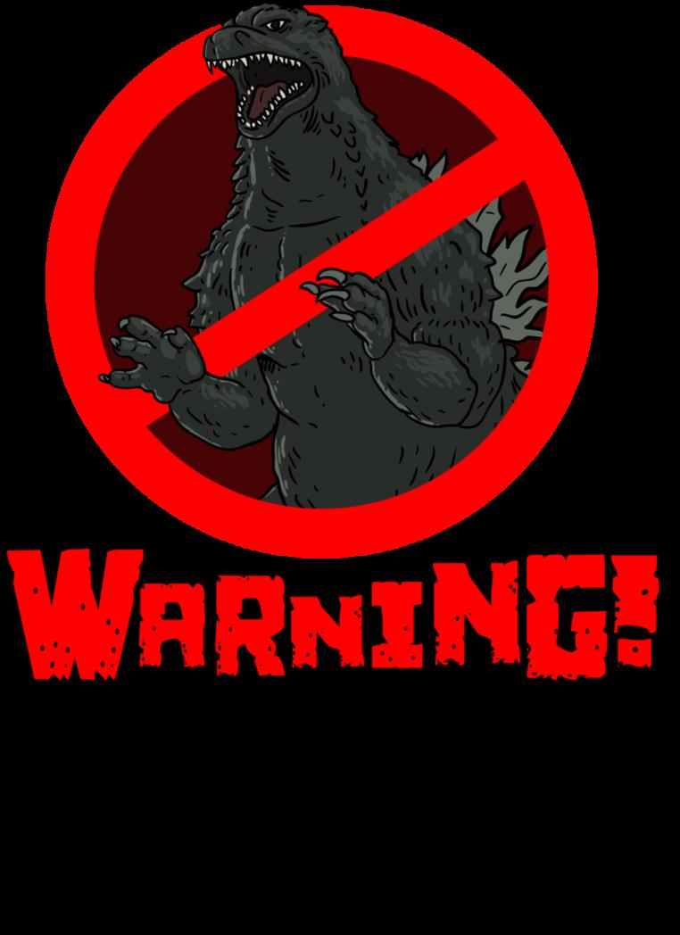Anti-Godzilla Warning (Updated) by DangerPins