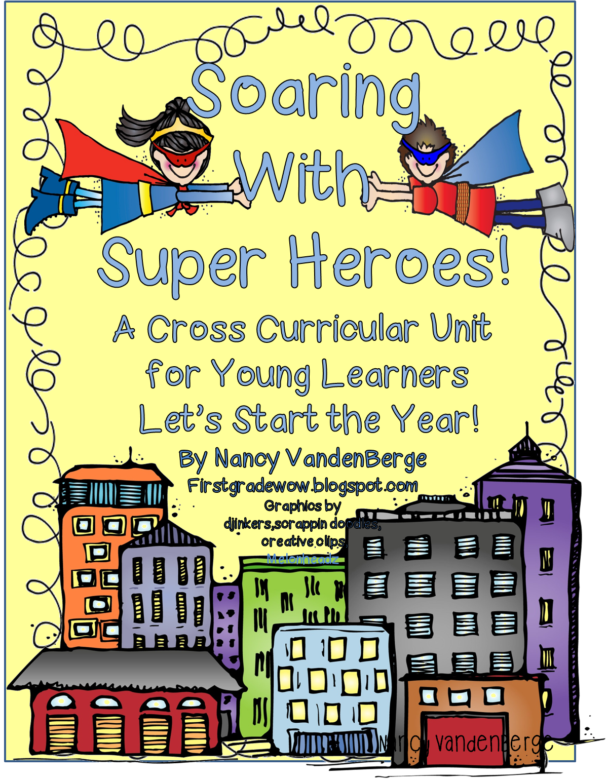 Superhero Unit To The Rescue First Grade Wow