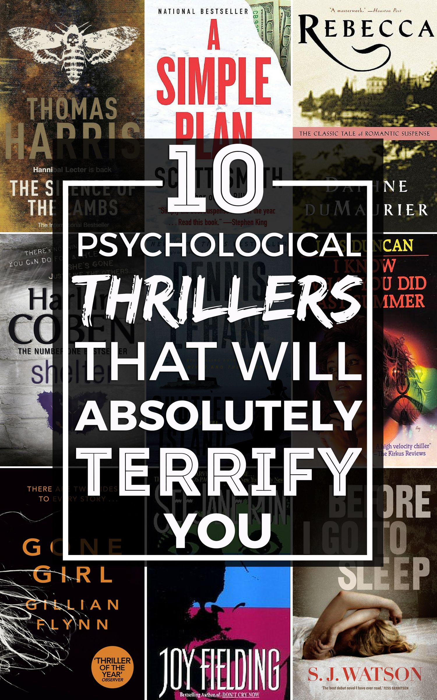 Ten of the scariest psychological thrillers you absolutely MUST read