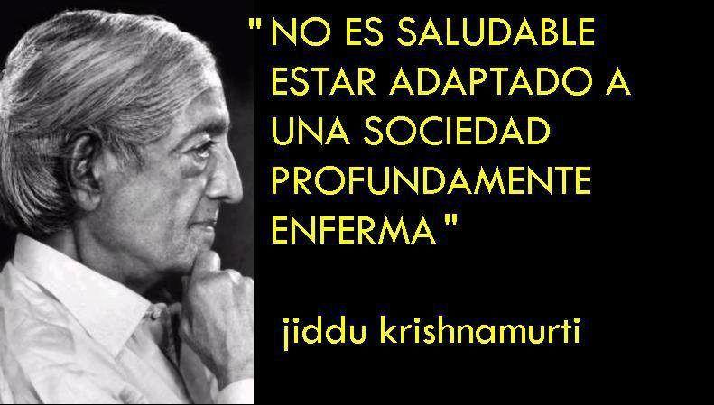Jiddu Krishnamurti Frases Sabias Krishnamurti Y Jiddu