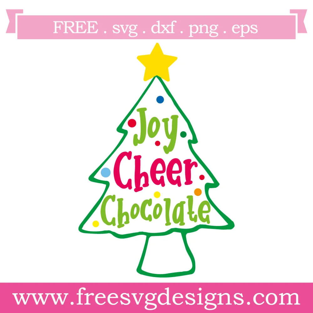 Download Quote Joy Cheer Chocolate Christmas Tree Free SVG Files ...