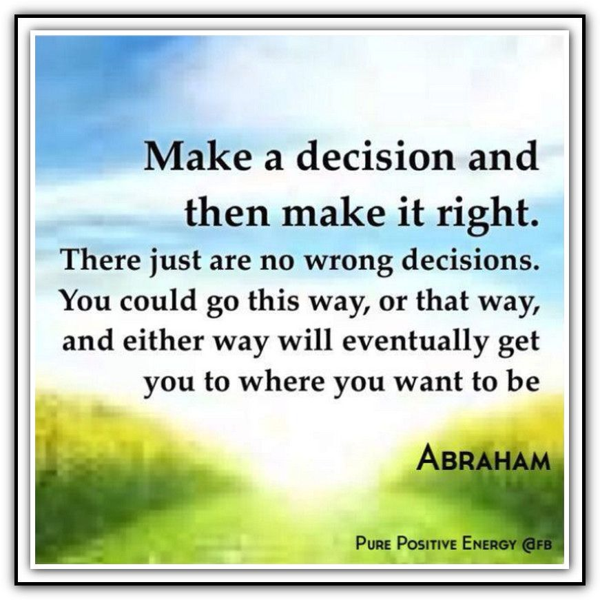 Just Make A Decision