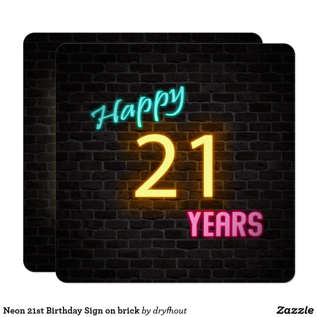 Neon 21st Birthday Sign on brick Invitation | Zazzle.com #21stbirthdaysigns