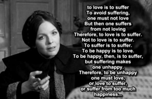 Funny Quote From Love And Death. To Love Is To Suffer, And Apparently It Is  To Be Confused As Well.