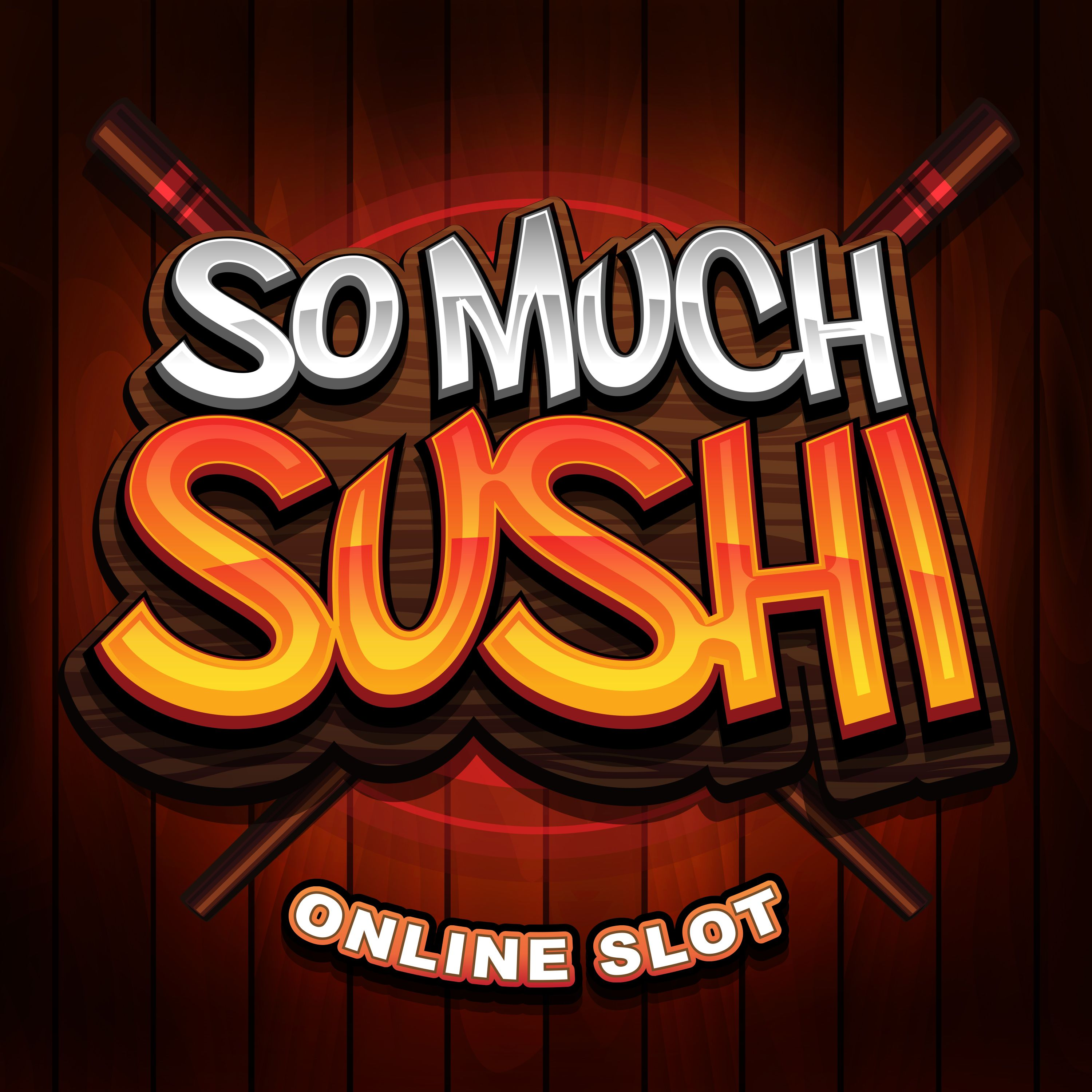 So Much Sushi online slot | Euro Palace Casino Blog