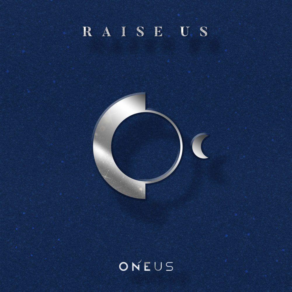 ONEUS - 'RAISE US' Album Cover   ~~ Kpop Albums ~~ in 2019
